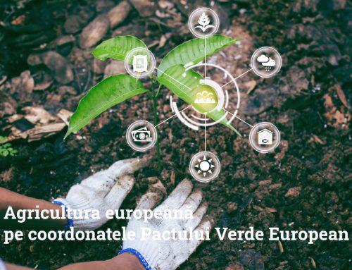 Agricultura europeană pe coordonatele Pactului Verde European